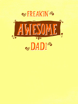 freakin' awesome dad father's day card