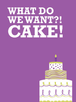 we want cake birthday card