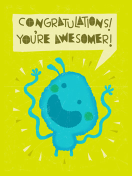 Way more awesomer just congrats card