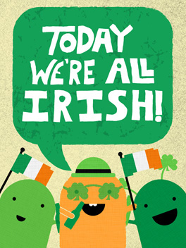 everyone's irish st. patrick's day card