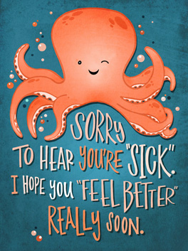 """sick"" feel better card"