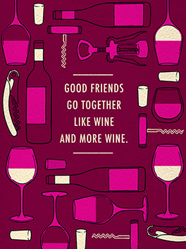and more wine! friends rule card