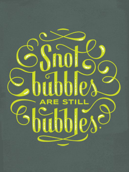 snot bubbles feel better card