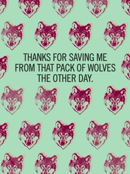 wolves? thanks card