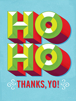 ho ho thanks, yo! christmas card