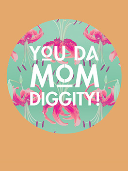 diggity mother's day card