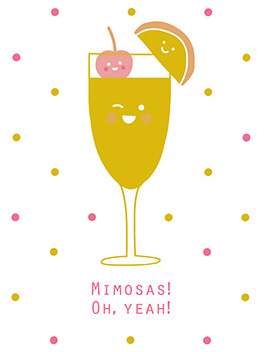 mimosas! mother's day card