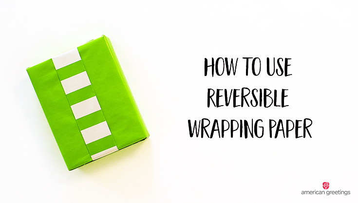 how to use reversible wrapping paper