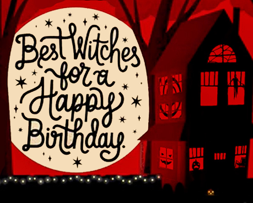 haunted house with full moon best witches for a happy birthday